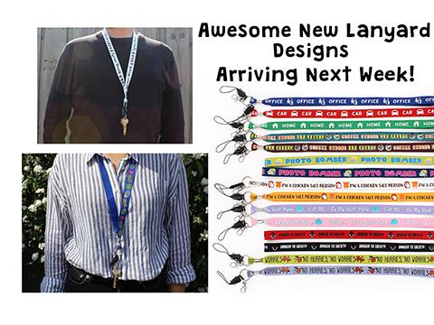 Awesome-New-Lanyard-Designs_Arriving-Next-Week.jpg