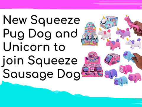 New-Squeeze-Pug-Dog-and-Unicorn-to-Join-Squeeze-Sausage-Dog.jpg